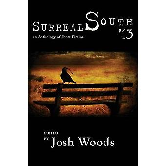 Surreal South 13 by Woods & Josh