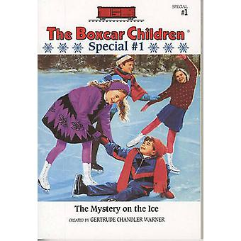 The Mystery on the Ice by Gertrude Chandler Warner - 9780807554135 Bo