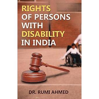 Rights of Persons with Disability in India by Ahmed & Dr. Rumi