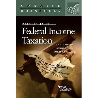 Principes de l'impôt fédéral sur le revenu par Donald Tobin - 9780314287861
