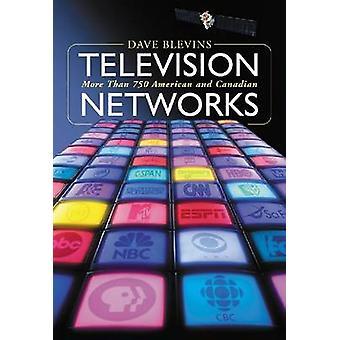 Réseaux de télévision - Plus de 750 radiodiffuseurs américains et canadiens