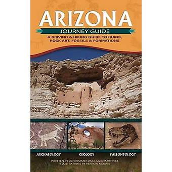 Arizona Journey Guide - A Driving & Hiking Guide to Ruins - Rock A