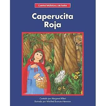 Caperucita Roja by Margaret Hillert - 9781684042326 Book