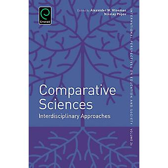 Comparative Sciences - Interdisciplinary Approaches by Nikolay Popov -