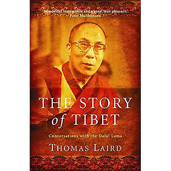 The Story of Tibet - Conversations with the Dalai Lama by Thomas Laird