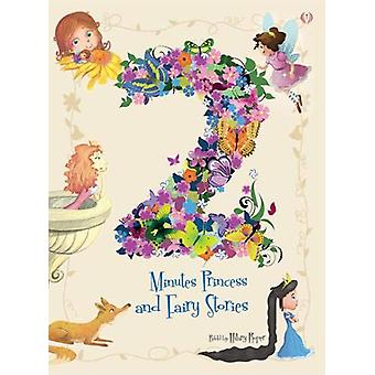 2 Minutes Princess and Fairy Stories - 2017 - 9781912422388 Book