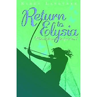 Fairy Rescuers  Return to Elysia by Karen Langtree & Illustrated by Josh Atkinson