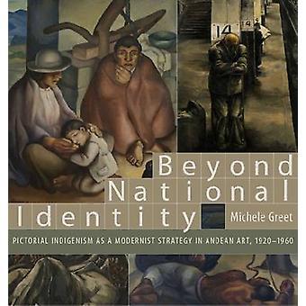 Beyond National Identity - Kuvallinen indigenismi kuin modernisti Strateg