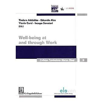 Well-Being at and Through Work by Tindara Addabbo - 9789462367456 Book
