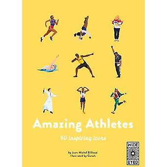 40 Inspiring Icons - Amazing Athletes - 40 Inspiring Icons by Jean-Mich