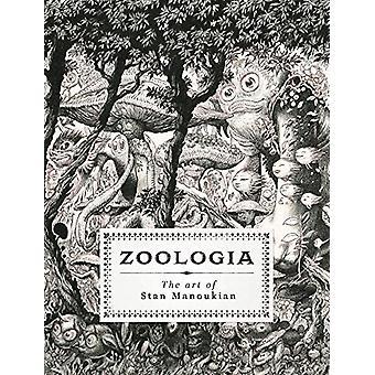 Zoologia - The Art of Stan Manoukian by Stan Manoukian - 9782374950976