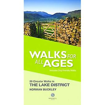 Walks for All Ages Lake District  20 Short Walks for All the Family by Norman Buckley