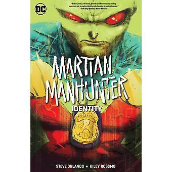 Martian Manhunter Identity by Orlando & Steve
