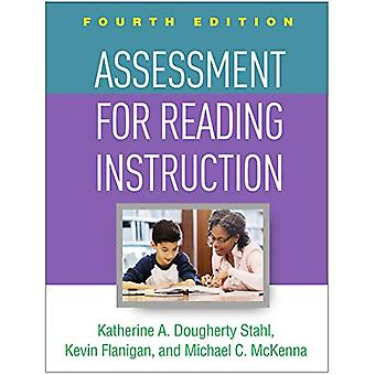 Assessment for Reading Instruction - Fourth Edition by Katherine A. D