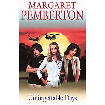 Unforgettable Days by Margaret Pemberton - 9780727875488 Book