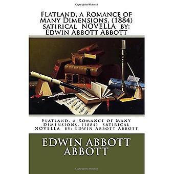 Flatland, une romance de nombreuses dimensions. (1884) Roman satirique de: Edwin Abbott Abbott