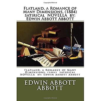 Flatland, een Romance van vele dimensies. (1884) Satirical Novella door: Edwin Abbott Abbott