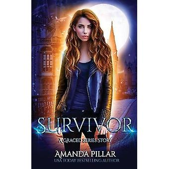 Survivor - A Graced Story by Pillar Amanda - 9780648029533 Book