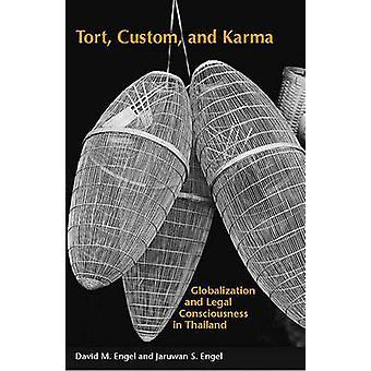 Skadeståndsrätt - Custom- och Karma - globalisering och juridiska medvetandet i T
