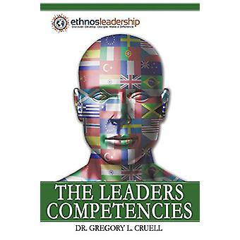 The Leaders Competencies by Dr Gregory L Cruell - 9781483446264 Book