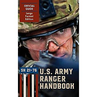 Ranger Handbook (Large Format Edition) - The Official U.S. Army Ranger