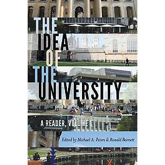 The Idea of the University A Reader Volume 1 17 Global Studies in Education