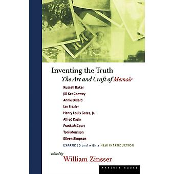 Inventing the Truth by Edited by William Zinsser