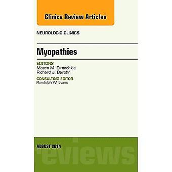 Myopathies, An Issue of Neurologic Clinics, 1e (The Clinics: Radiology)