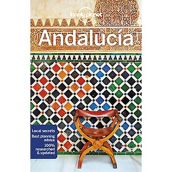 Lonely Planet Andalucia by Gregor ClarkDuncan GarwoodIsabella Noble