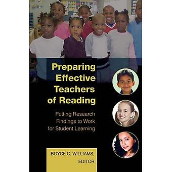 Preparing Effective Teachers of Reading: Putting Research Findings to Work for Student Learning