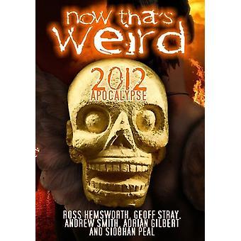 Now Thats Weird 2012 Apoclypse [DVD] USA import