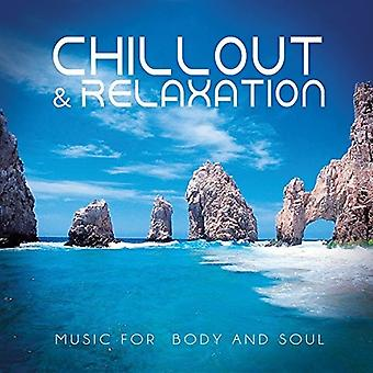 Chillout & Relaxation - Music for Body & Soul [CD] USA import