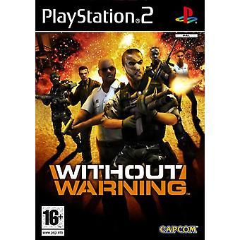 Ilman varoitusta (PS2) - Uutena