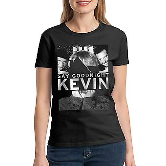 Home Alone Say Goodnight Kevin Quote Women's Black T-shirt