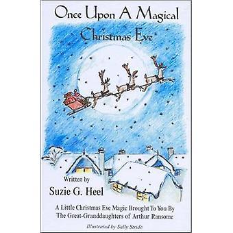 Once Upon a Magical Christmas Eve - A Little Christmas Eve Magic Broug