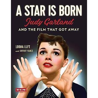 En stjärna föds (Turner Classic Movies) - Judy Garland och Film tha