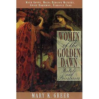 Women of the Golden Dawn - Rebels and Priestesses -  Maud Gonne - Moin