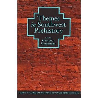 Themes in Southwest Prehistory - Seminar Entitled  -the Organization an