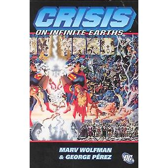 Crisis on Infinite Earths by George Perez - Marv Wolfman - 9781563897
