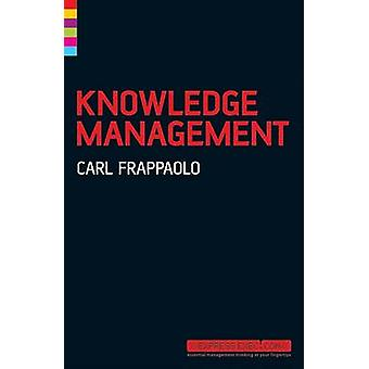 Knowledge Management (2nd Revised edition) by Carl Frappaolo - 978184
