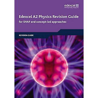 Edexcel A2 física guia de revisão - para SHAP e conceito-levou Approache