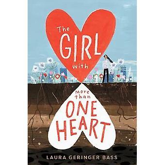 Het meisje met meer dan één hart door Laura Geringer Bass - 9781419728