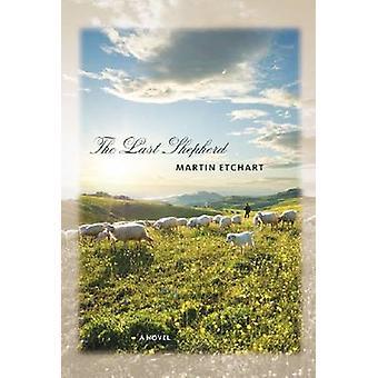 Den sista herden av Martin Etchart - 9780874178869 bok