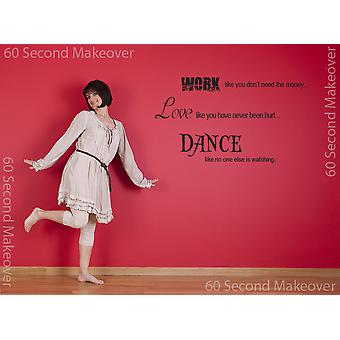 Work Love Dance Wall Sticker Quote