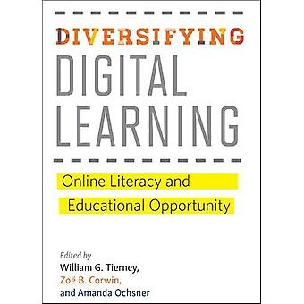 Diversifying Digital Learning - Online Literacy and Educational Opport