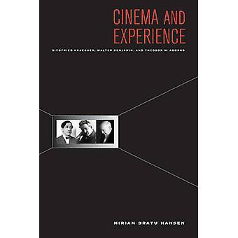 Cinema and Experience - Siegfried Kracauer - Walter Benjamin - and The