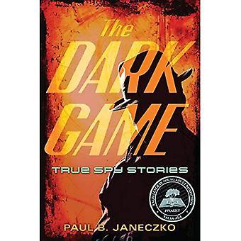 Oscuro juego: Historias de verdadero espía de tinta Invisible a topos de la CIA