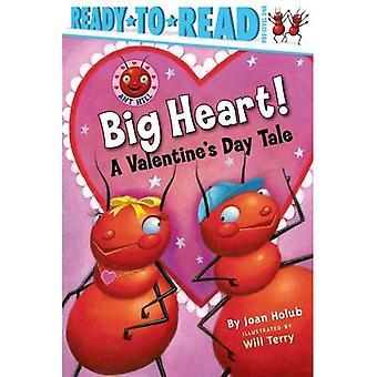 Stort hjärta!: en alla hjärtans dag Tale (redo-att-läsa: pre nivå 1)