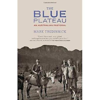 The Blue Plateau: An Australian Pastoral