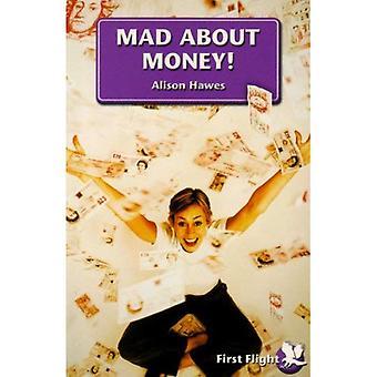 Fou de l'argent!: niveau 2 (premier vol)